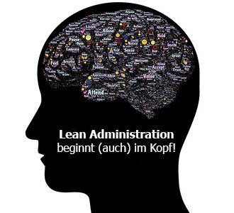 Lean Administration beginnt im Kopf